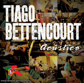 Tiago Bettencourt - Acústico (2012)
